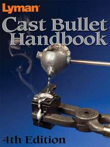 Lyman Cast Bullet Handbook, 4th edition